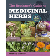 Beginner's Guide to Medicinal Herbs (BOK)