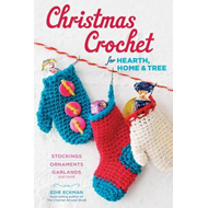 Christmas Crochet for Hearth, Home, and Tree (BOK)
