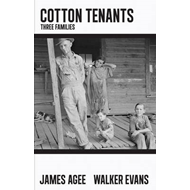 Cotton Tenants: Three Families (BOK)
