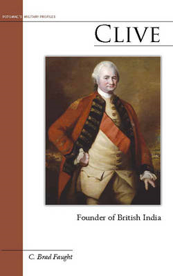 Clive: Founder of British India (BOK)