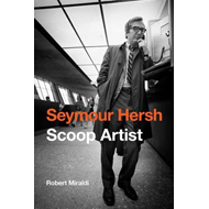 Seymour Hersh: Scoop Artist (BOK)