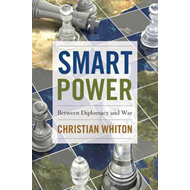 Smart Power: Between Diplomacy and War (BOK)