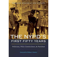NYPD's First Fifty Years (BOK)