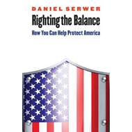 Righting the Balance: How Can You Help Protect America (BOK)