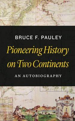 Pioneering History on Two Continents (BOK)