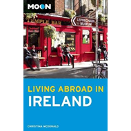 Moon Living Abroad in Ireland (BOK)