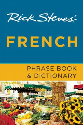 Rick Steves' French Phrase Book & Dictionary (BOK)
