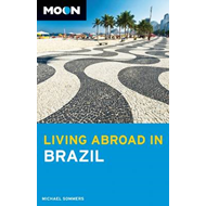 Moon Living Abroad in Brazil (BOK)