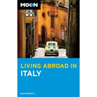 Moon Living Abroad in Italy (BOK)