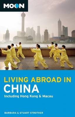 Moon Living Abroad in China (BOK)