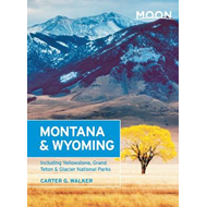 Moon Montana & Wyoming (2nd ed) (BOK)