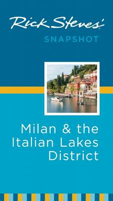 Rick Steves' Snapshot Milan & the Italian Lakes District (BOK)
