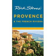 Rick Steves Provence & the French Riviera (BOK)
