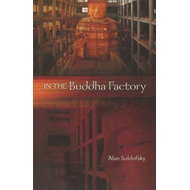 In the Buddha Factory (BOK)