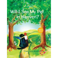 Will I See My Pet in Heaven?: Children's Edition (BOK)