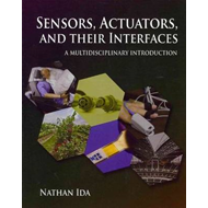 Sensors, Actuators, and their Interfaces (BOK)