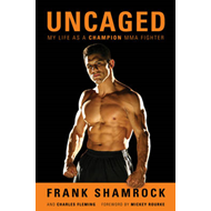Uncaged: My Life as a Champion MMA Fighter (BOK)