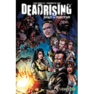 Dead Rising: Road to Fortune (BOK)