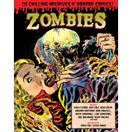 Zombies: Volume 3: Chilling Archives of Horror Comics (BOK)