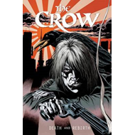The Crow: Death and Rebirth (BOK)