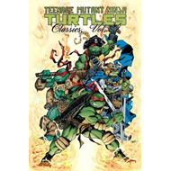 Teenage Mutant Ninja Turtles Classics: Volume 4 (BOK)