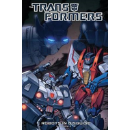 Transformers: Volume 3: Robots in Disguise (BOK)