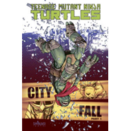Teenage Mutant Ninja Turtles: Volume 6, Part 1: City Fall (BOK)