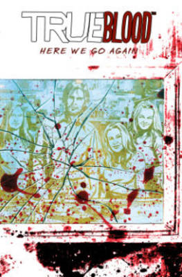 True Blood: Volume 6: Here We Go Again (BOK)