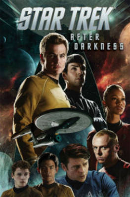Star Trek: Volume 6: After Darkness (BOK)