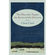 The Man Who Tapped the Secrets of the Universe (BOK)