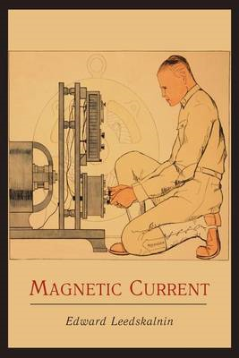 Magnetic Current (BOK)