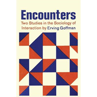 Encounters; Two Studies in the Sociology of Interaction (BOK)