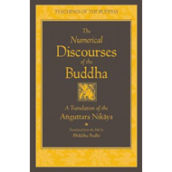 Numerical Discourses of the Buddha (BOK)