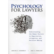 Psychology for Lawyers: Understanding the Human Factors in Negotiation, Litigation and Decision Maki (BOK)