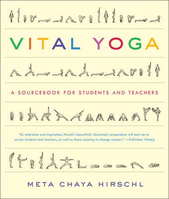 Vital Yoga: A Source Book for Students and Teachers (BOK)