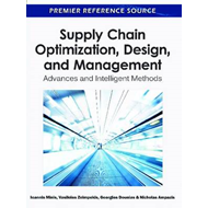 Supply Chain Optimization, Design, and Management: Advances and Intelligent Methods (BOK)