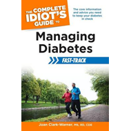 The Complete Idiot's Guide to Managing Diabetes Fast-Track (BOK)