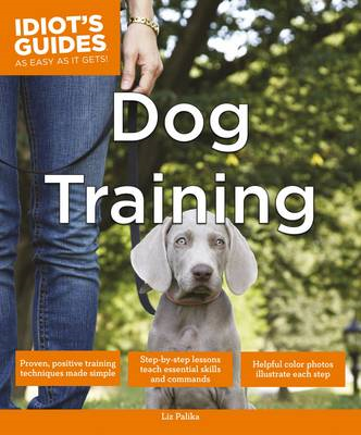 Idiot's Guides - Dog Training (BOK)