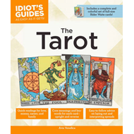 Idiot's Guides: the Tarot (BOK)
