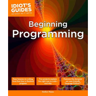 Idiot's Guides: Beginning Programming (BOK)
