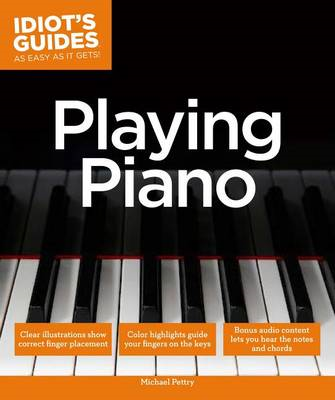 Idiot's Guides: Playing Piano (BOK)