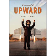 Onward and Upward: Reflections of a Joyful Life (BOK)