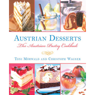 Austrian Desserts: The Austrian Pastry Cookbook (BOK)