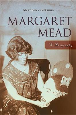 Margaret Mead: A Biography (BOK)