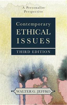 Contemporary Ethical Issues: A Personal Perspective (BOK)