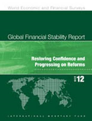 Global Financial Stability Report: Restoring Confidence and Progressing on Reforms (BOK)