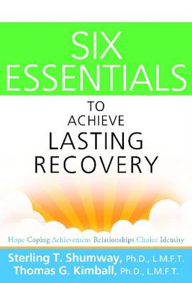 Six Essentials to Achieve Lasting Recovery (BOK)