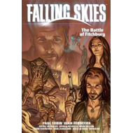 Falling Skies: Volume 2: Battle of Fitchburg (BOK)
