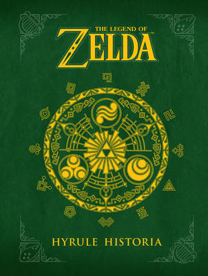 The Legend of Zelda: Hyrule Historia (BOK)
