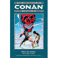 The Chronicles of Conan: v. 23: Well of Souls and Other Stories (BOK)